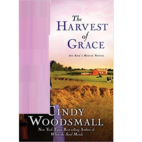 The Harvest of Grace by Cindy Woodsmall ePub Download