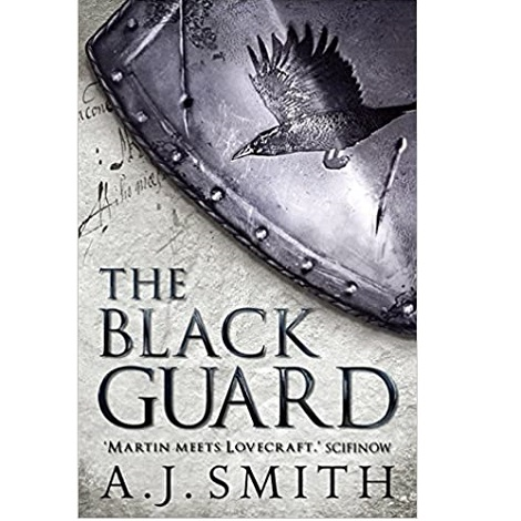 The Black Guard by A. J Smith ePub Download
