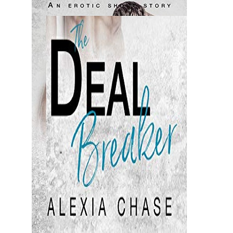 The Deal Breaker by Alexia Chase ePub Download