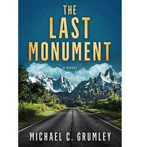 The Last Monument by Michael C. Grumley ePub Download