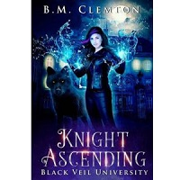 Knight Ascending by B.M. Clemton ePub Download