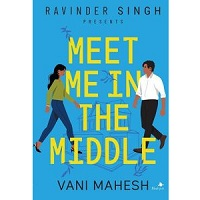 Meet Me In The Middle by Vani Mahesh ePub Download