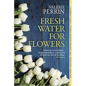 Fresh Water for Flowers by Valerie Perrin ePub Download
