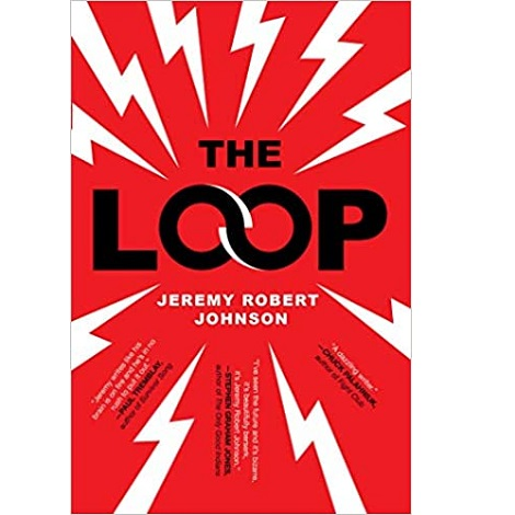 The Loop by Jeremy Robert Johnson ePub Download