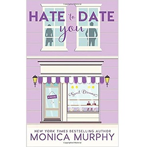 Hate to Date You by Monica Murphy ePub Download