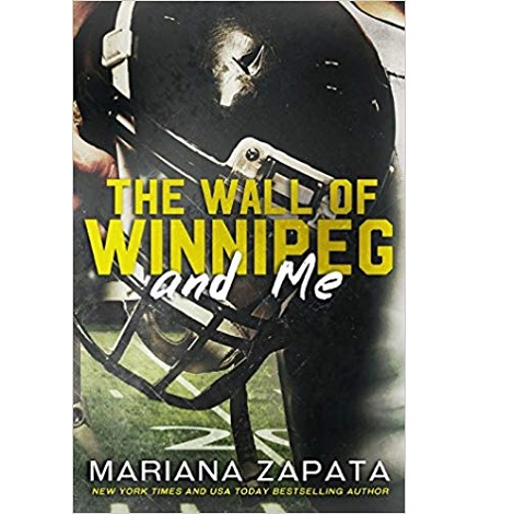 The Wall of Winnipeg and Me by Mariana Zapata ePub Download