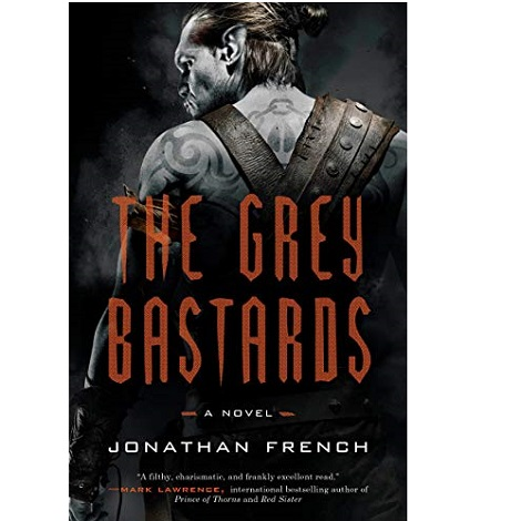 The Grey Bastards by Jonathan French ePub Download