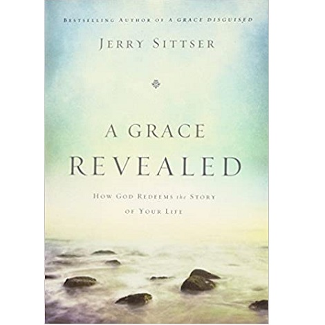 A Grace Revealed by Jerry Sittser ePub Download