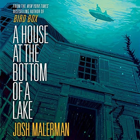 A House at the Bottom of a Lake by Josh Malerman ePub Download