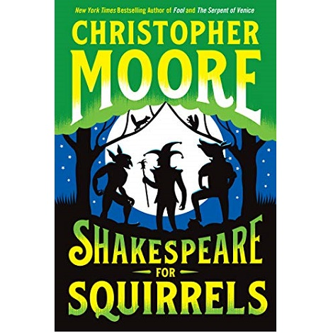 Shakespeare for Squirrels by Christopher Moore ePub Download