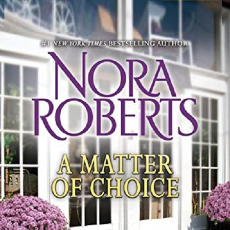 A Matter of Choice by Nora Roberts ePub Download