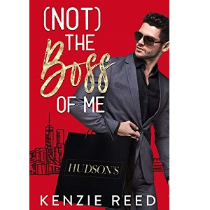 (Not) The Boss of Me by Kenzie Reed ePub Download