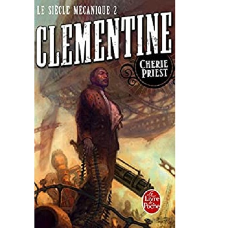 Clementine by Cherie Priest ePub Download