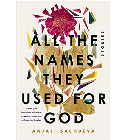 All the Names They Used for God by Anjali Sachdeva ePub Download