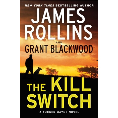 The Kill Switch by James Rollins ePub Download