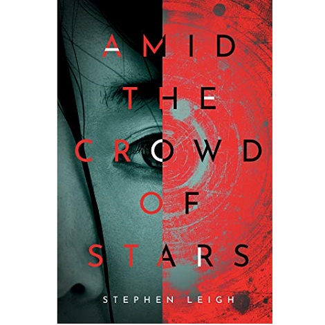 Amid the Crowd of Stars by Stephen Leigh ePub Download