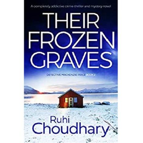 Their Frozen Graves by Ruhi Choudhary ePub Download