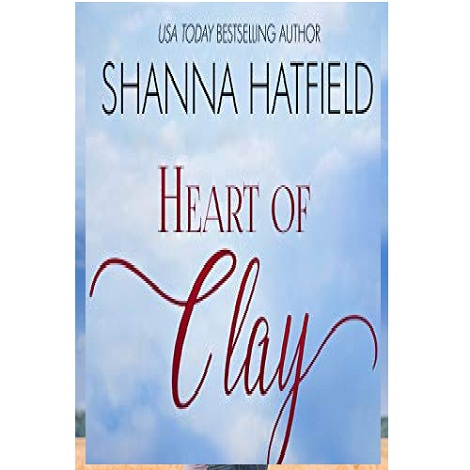 Heart of Clay by Shanna Hatfield ePub Download