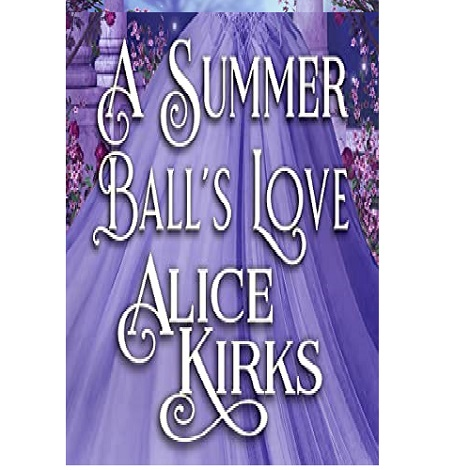 A Summer Ball's Love by Alice Kirks ePub Download