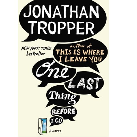 One Last Thing Before I Go by Jonathan Tropper ePub Download