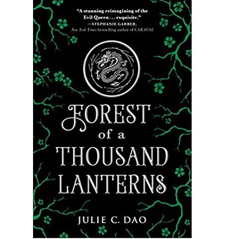 Forest of a Thousand Lanterns By Julie C. Dao ePub Download