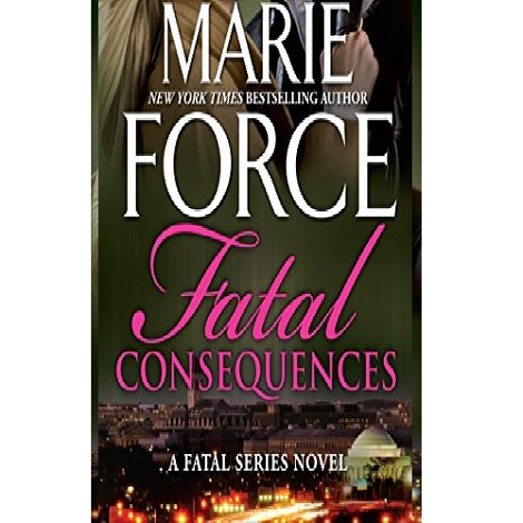 Fatal Consequences by Marie Force ePub Download