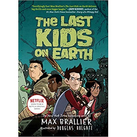 The Last Kids on Earth by Max Brallier ePub Download