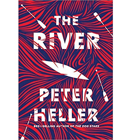 The River by Peter Heller ePub Download