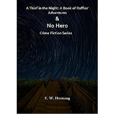 A Thief in the Night by E.W. Hornung ePub Download