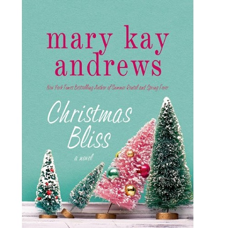 Christmas Bliss by Mary Kay Andrews ePub Download