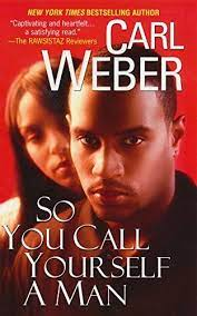 So You Call Yourself a Man by Carl Weber ePub Download