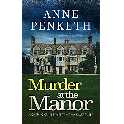 Murder at The Manor by Anne Penketh ePub Download