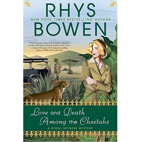 Love and Death Among the Cheetahs by Rhys Bowen ePub Download
