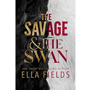 The Savage and the Swan by Ella Fields ePub Download