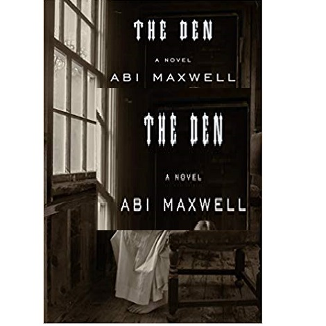 The Den by Abi Maxwell ePub Download