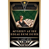 Mystery at the Regal Rose Hotel by C. Jane Reid ePub Download