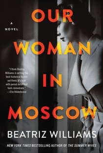 Our Woman in Moscow by Beatriz Williams ePub Download