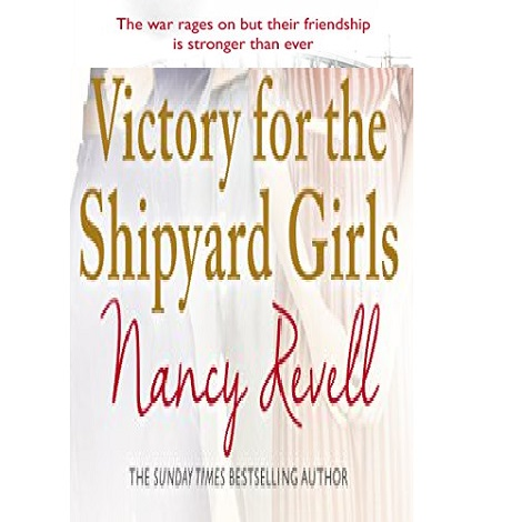 Victory for the Shipyard Girls by Nancy Revell ePub Download