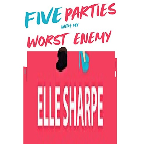 Five Parties With My Worst Enemy by Elle Sharpe ePub Download