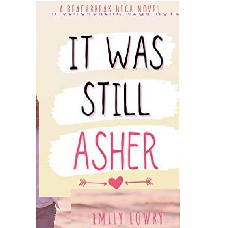 It Was Still Asher by Emily Lowry ePub Download