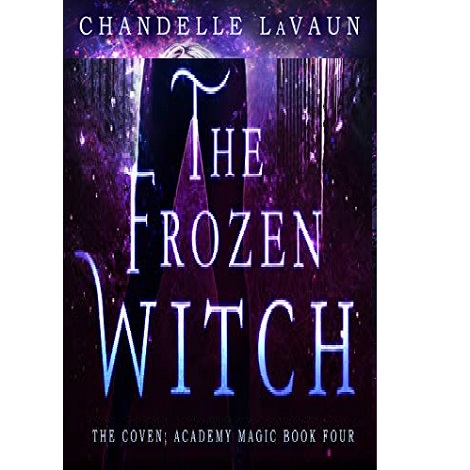 The Frozen Witch by Chandelle LaVaun ePub Download