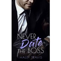 Never Date the Boss by Haley Travis ePub Download