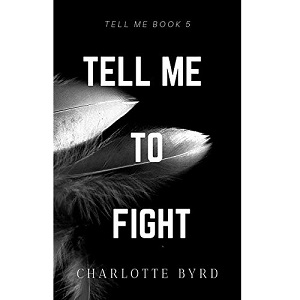 Tell me to Fight by Charlotte Byrd ePub Download