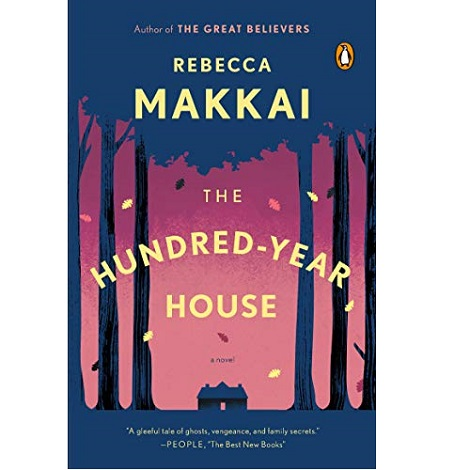 The Hundred-Year House by Rebecca Makkai ePub Download