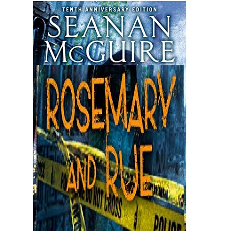 Rosemary and Rue by Seanan McGuire ePub Download