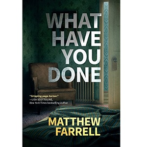 What Have You Done by Matthew Farrell ePub Download