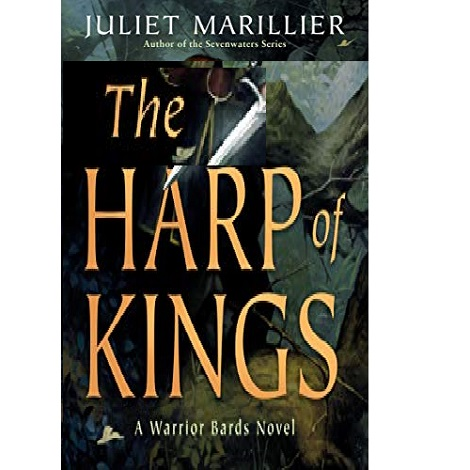 The Harp of Kings by Juliet Marillier ePub Download