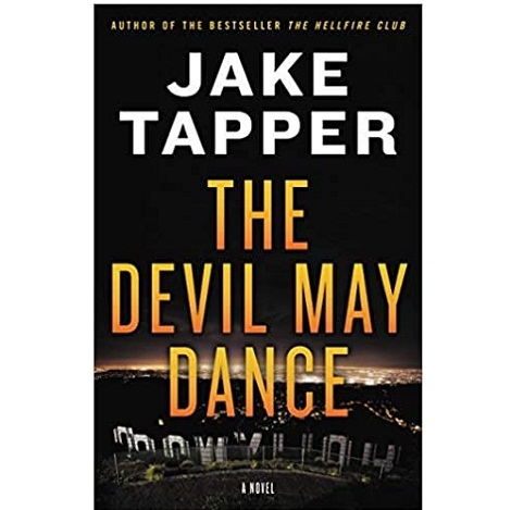 The Devil May Dance by Jake Tapper ePub Download