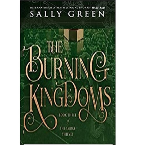 The Burning Kingdoms by Sally Green ePub Download