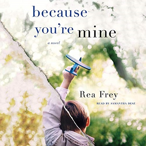 Because You're Mine by Rea Frey ePub Download